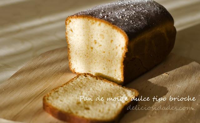 deliciosidades - pan de molde dulce tipo brioche
