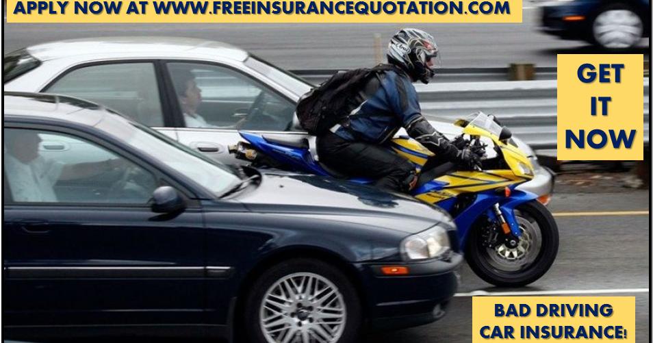 Car Insurance Low Rates Bad Driving