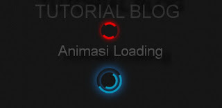 Cara Membuat Animasi Loading Blog