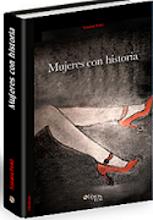 """""""Mujeres con historia"""", nuestro libro."""
