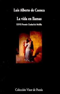 """""""La vida en llamas"""" - Luis Alberto de Cuenca."""