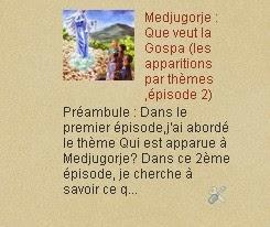 Medjugorje : Que veut la Gospa (les apparitions par thèmes ,épisode 2)