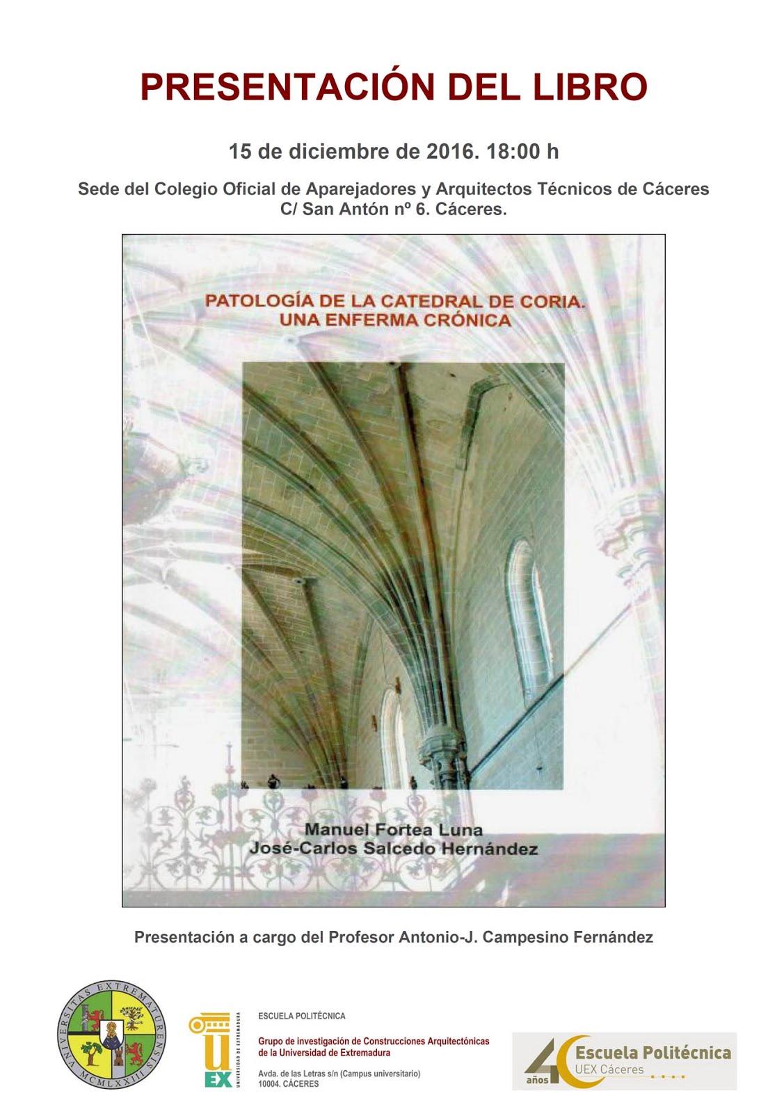 PRESENTACIÓN DEL LIBRO SOBRE LA PATOLOGÍA DE LA CATEDRAL DE CORIA