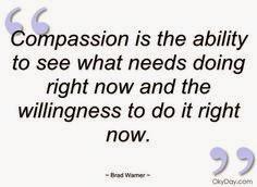 Compassion......