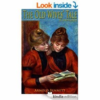 The Old Wives Tale by Arnold Bennett