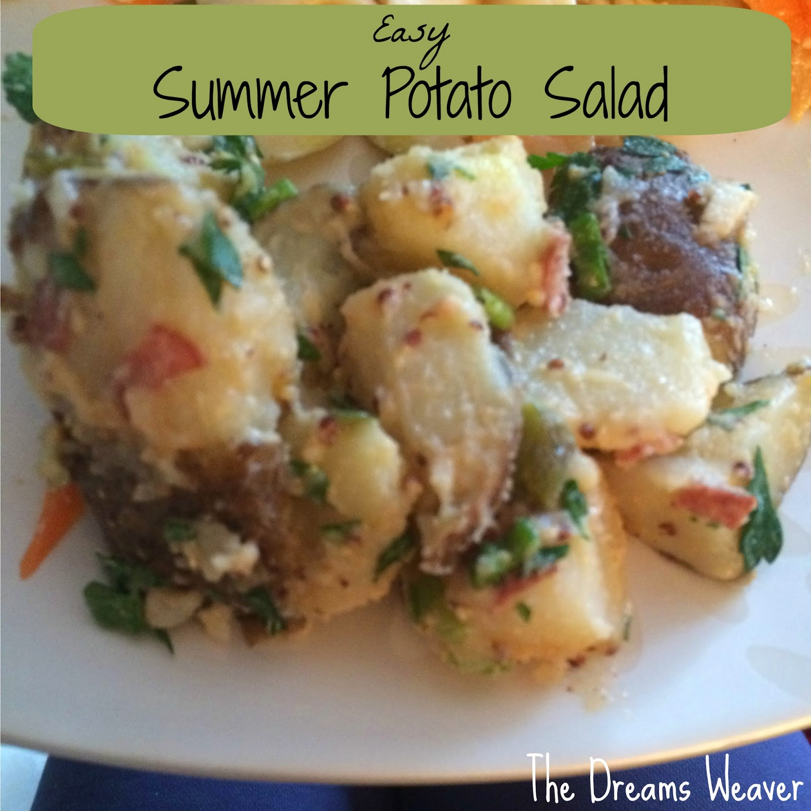 Easy Summer Potato Salad~ The Dreams Weaver