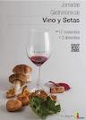 Joirnadas gastronómicas del VINO Y LAS SETAS. Hasta el 3 de diciembre