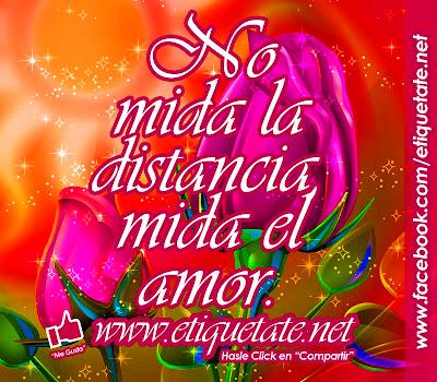 No mida la distancia, mida el amor.