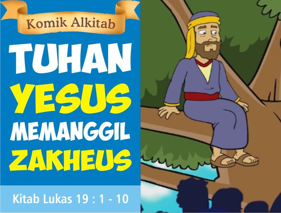 Tuhan Yesus Memanggil Zakheus