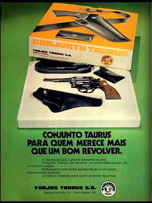 propaganda revolver Taurus - 1975. 1975. propaganda década de 70. Oswaldo Hernandez. anos 70. Reclame anos 70