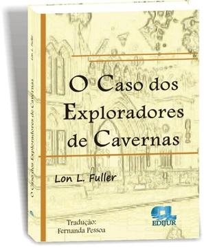 the case of the speluncean explorers essay