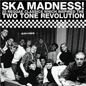 CDs in my collection: Ska Madness