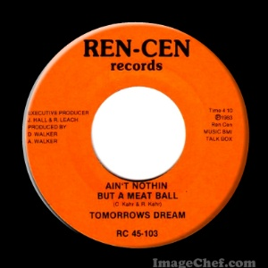 TOMORROWS DREAM - Ain't Nothin But A Meat Ball