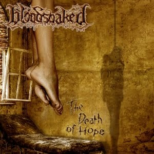 Bloodsoaked &ndash; The Death Of Hope (2011)
