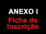 ANEXOS I - FICHA DE INSCRIÇÃO