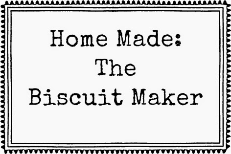 """MY OTHER BLOG -        """"The Biscuit Maker"""""""