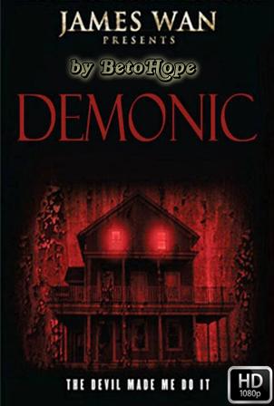 Demonic [1080p] [Latino-Ingles] [MEGA]