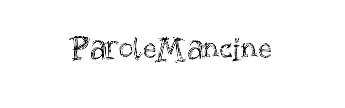 Parole Mancine