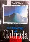 El Último Viaje de Gabriela Mistral