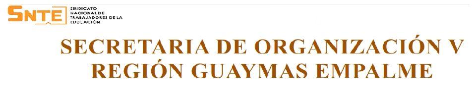 BIENVENIDOS AL PORTAL SNTE 28 GUAYMAS-EMPALME