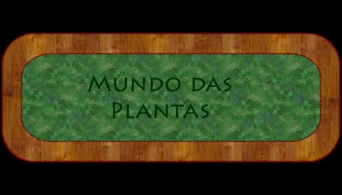 Mundo das plantas