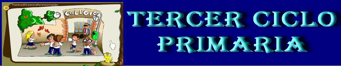 TERCER CICLO PRIMARIA