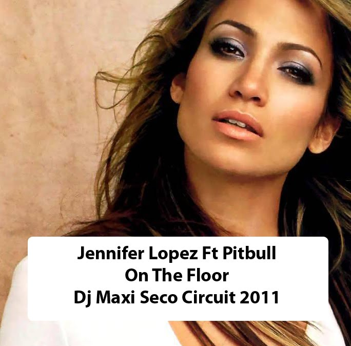 Pictures free pitbull ft jennifer lopez on the floor lyrics for Lyrics of on the floor of jennifer lopez