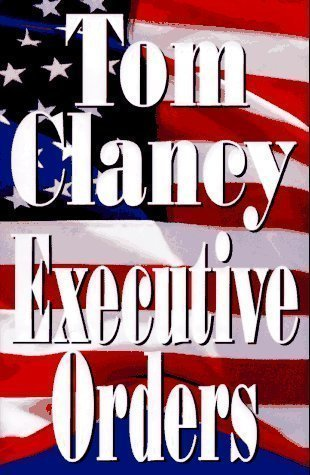Tom clancy executive orders tom clancy jpg