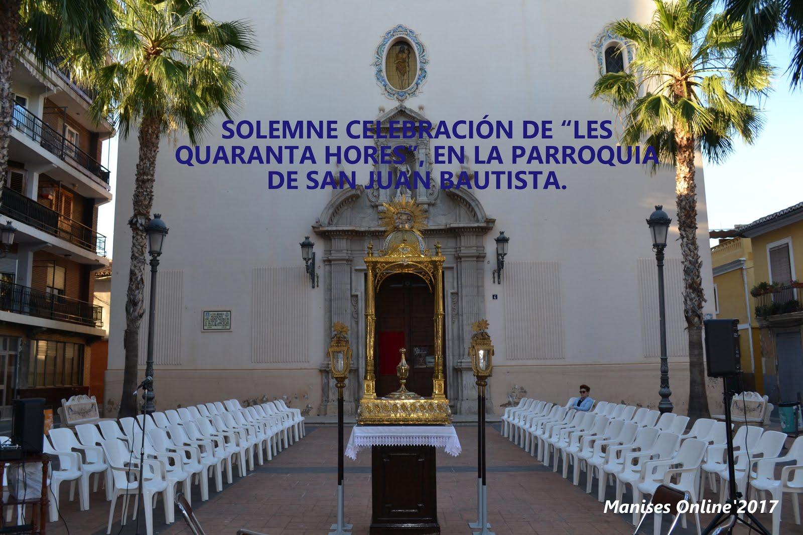 """07.06.17 SOLEMNE CLAUSURA DE """"LES QUARANTA HORES"""" EN LA PARROQUIA DE SAN JUAN BAUTISTA DE MANISES"""