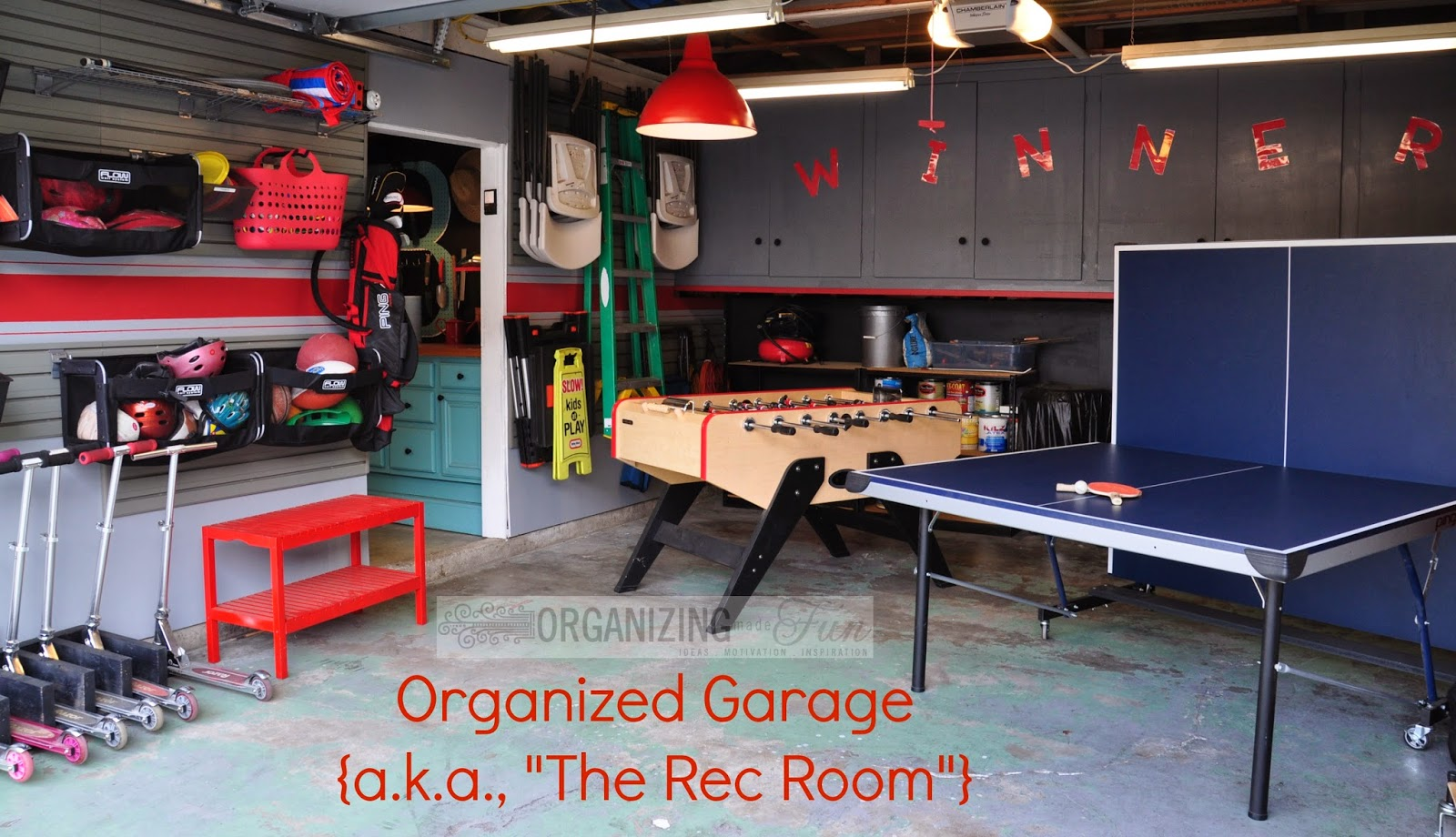 My Garage Is More Organized Organizing Made Fun My
