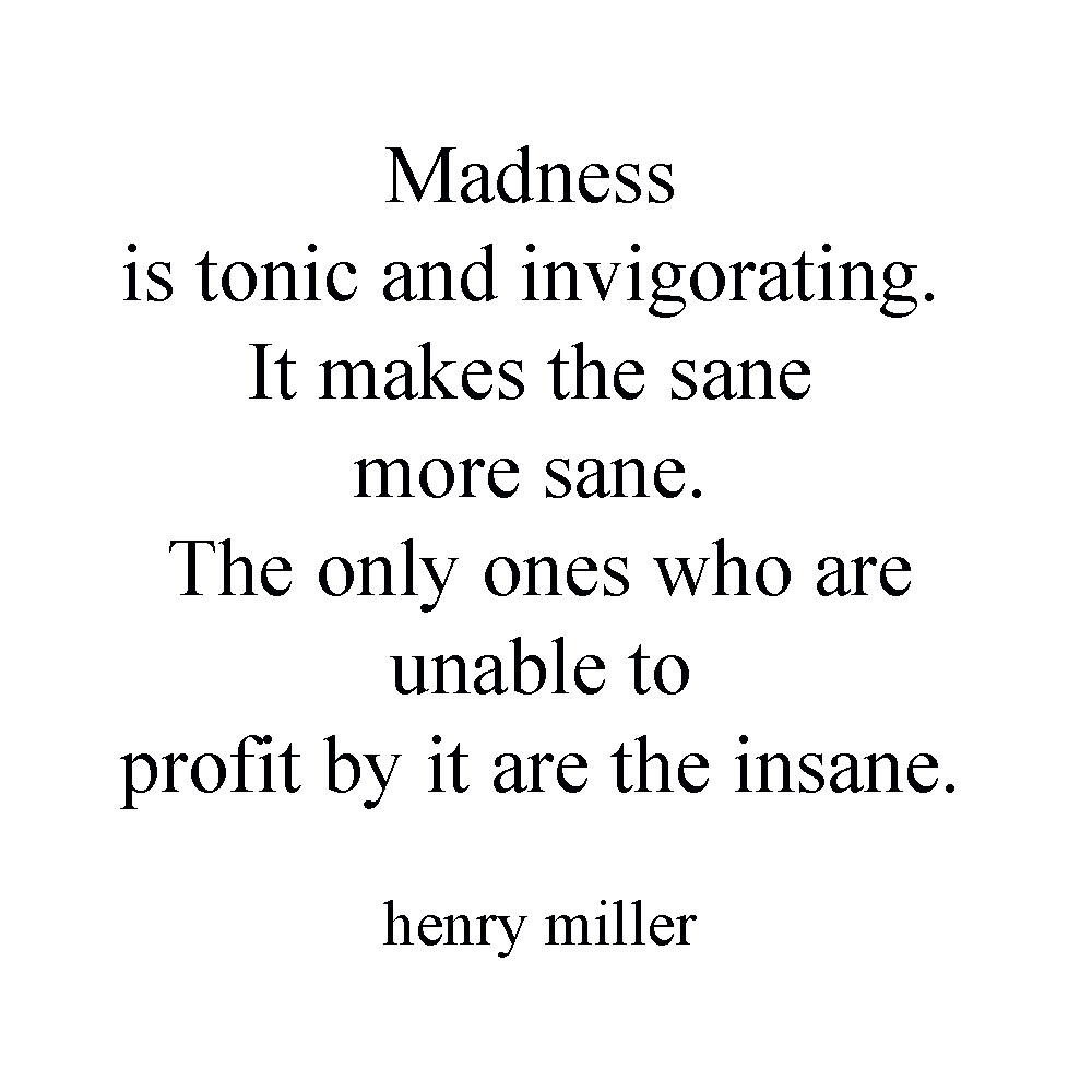Madness Quotes