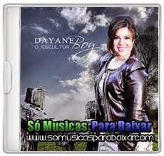 musicas+para+baixar CD Dayane Boy – O Escultor (2013)