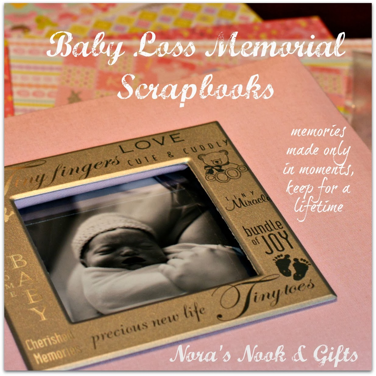 Scrapbook ideas grandma - Launching The Baby Loss Memorial Scrapbook Kits