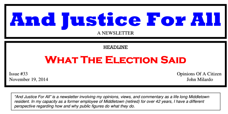 And Justice For All What The Elections Said By John Milardo