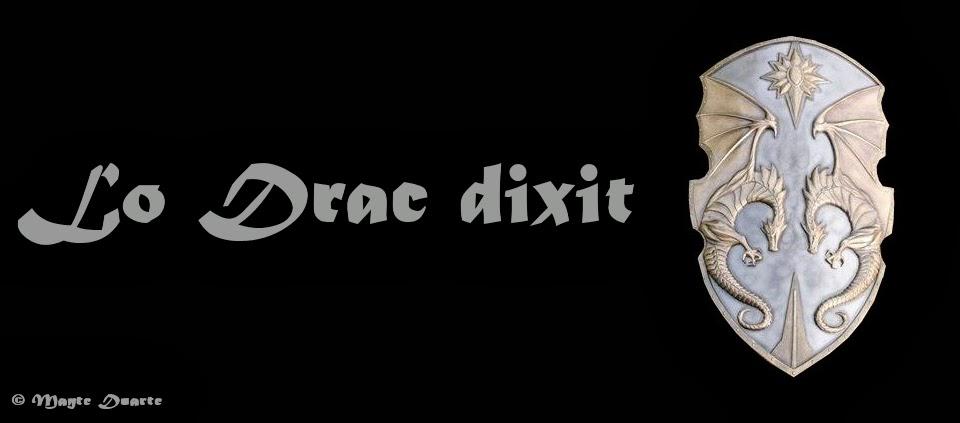 LO DRAC DIXIT