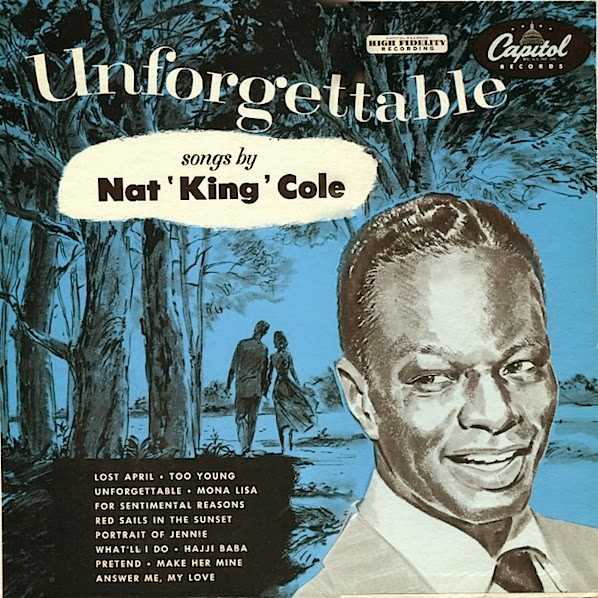 Nat King Cole - Is It Better To Have Loved And Lost