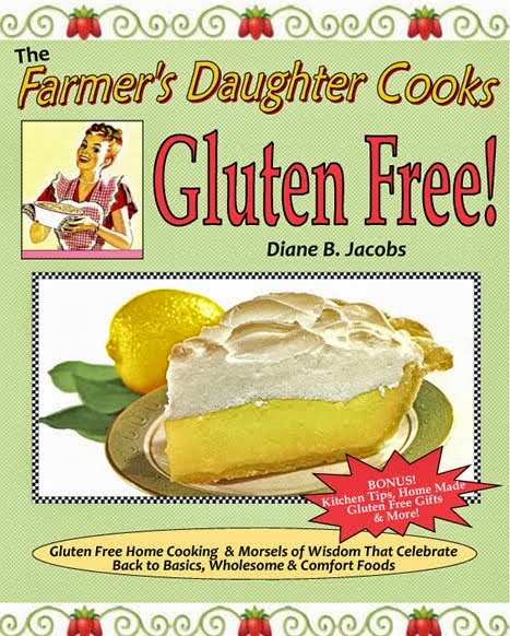 """The Farmer's Daughter Cooks Gluten Free"" cookbook"