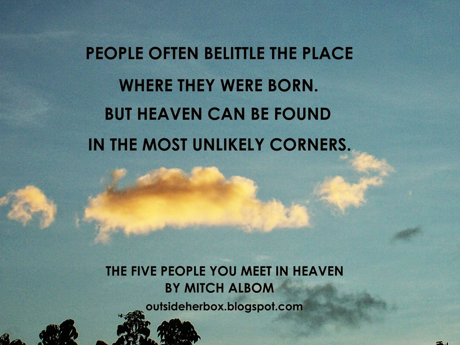 QUOTES FROM THE FIVE PEOPLE YOU MEET IN HEAVEN BY MITCH ALBOM / KOSHE