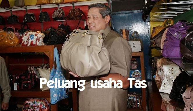Peluang Usaha Menjual dan Memproduksi Tas Peluang Usaha Menjual dan Memproduksi Tas