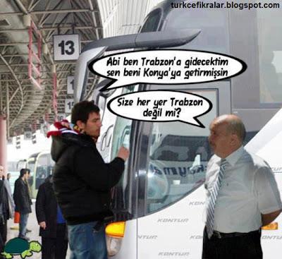 Size Her Yer Trabzon Değil Mi