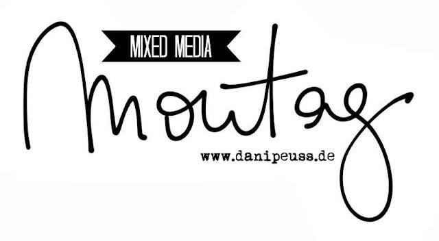 Mixed Media Montag Anleitung von Martina für www.danipeuss.de