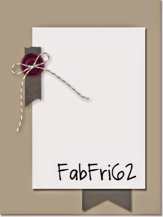 http://fabfridaystampinchallenge.blogspot.com/2015/04/fab-friday-62.html