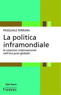 La politica inframondiale