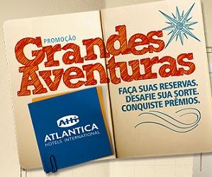 Promoção Grandes Aventuras Atlantica Hotels International