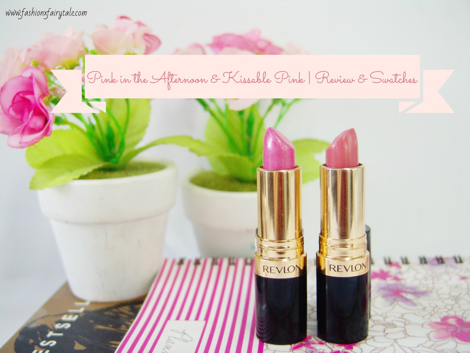 Pink in the Afternoon & Kissable Pink | Review & Swatches