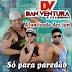 Baixar - Dan Ventura - Promocional 2015 - Para Paredão