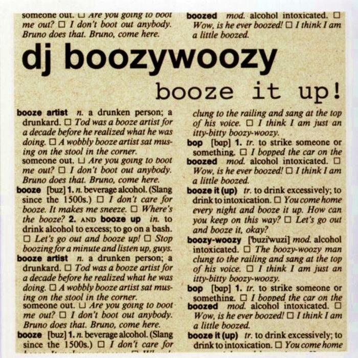 Dj boozywoozy - booze it up!