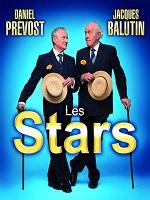 Les stars – Daniel Prevost Jacques Balutin