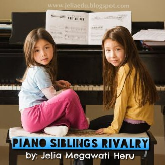 PIANO, MY SISTER, AND ME! Siblings Rivalry
