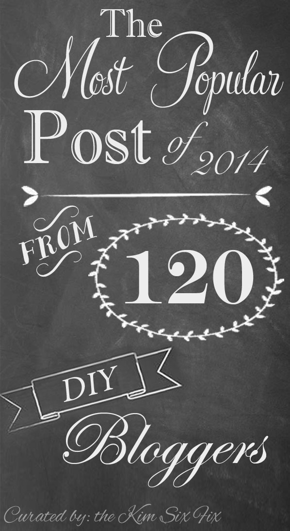 100 DIY Bloggers Share Their Most Popular Post in 2014